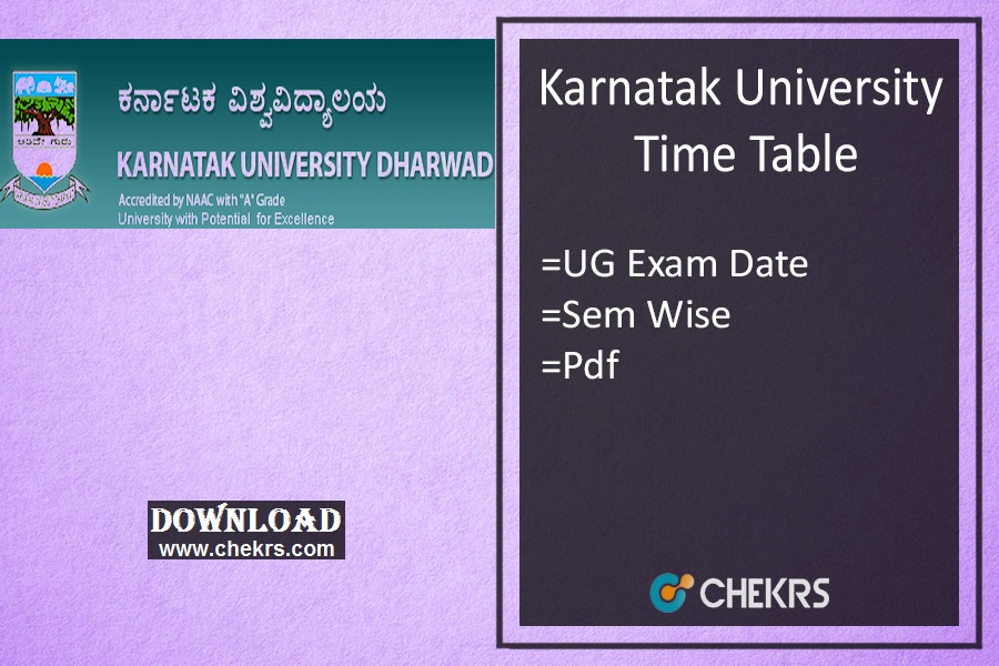KUD Time Table - Karnatak University BA BSc BCom BBA Exam