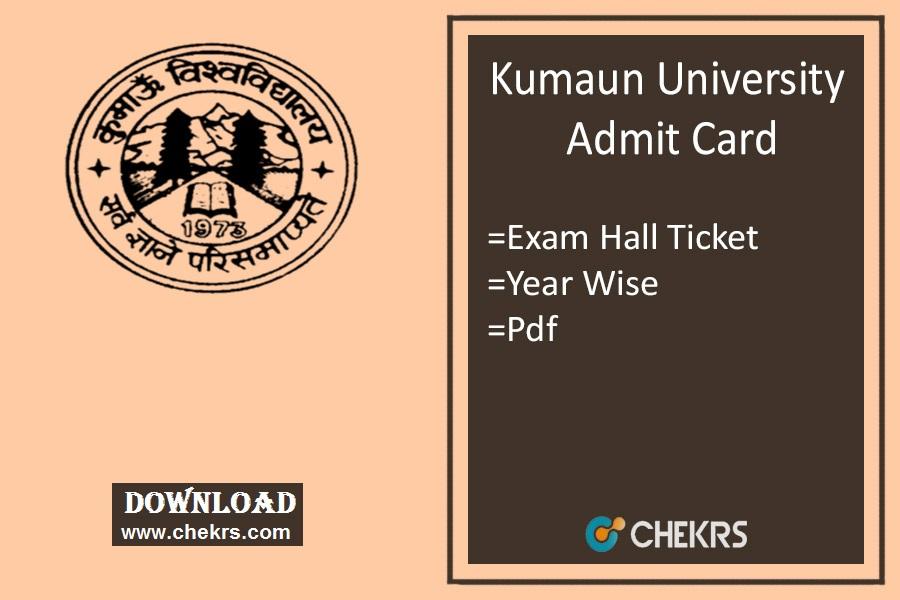 Kumaun University Admit Card - BA B.Sc B.Com B.Ed 1st-2nd-3rd Year