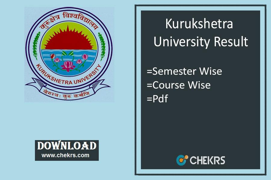 KUK Result - Kurukshetra Univ BA BSc BCom BE 1-3-5 Sem Results