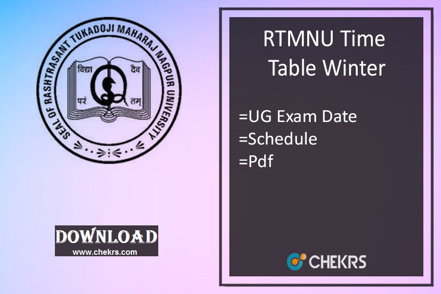 RTMNU Time Table Winter- Nagpur Univ 1st 3rd 5th Sem Exams