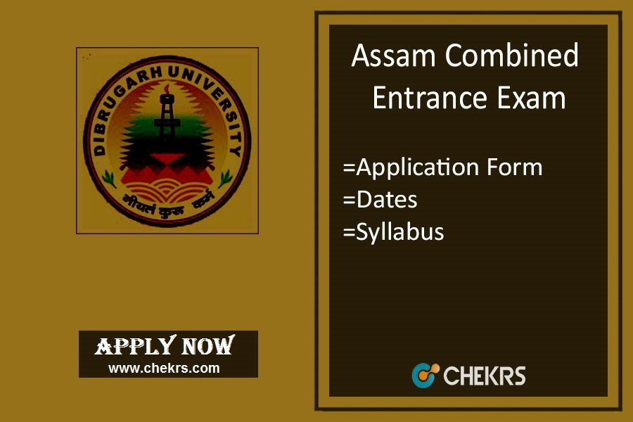 Assam CEE : Application Form, Exam Date, Eligibility, Syllabus