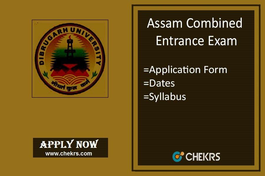 Assam CEE : Application Form, Exam Date, Eligibility, Syllabus