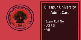 Bilaspur University Admit Card - BA BSC BCOM MA MSC Roll No