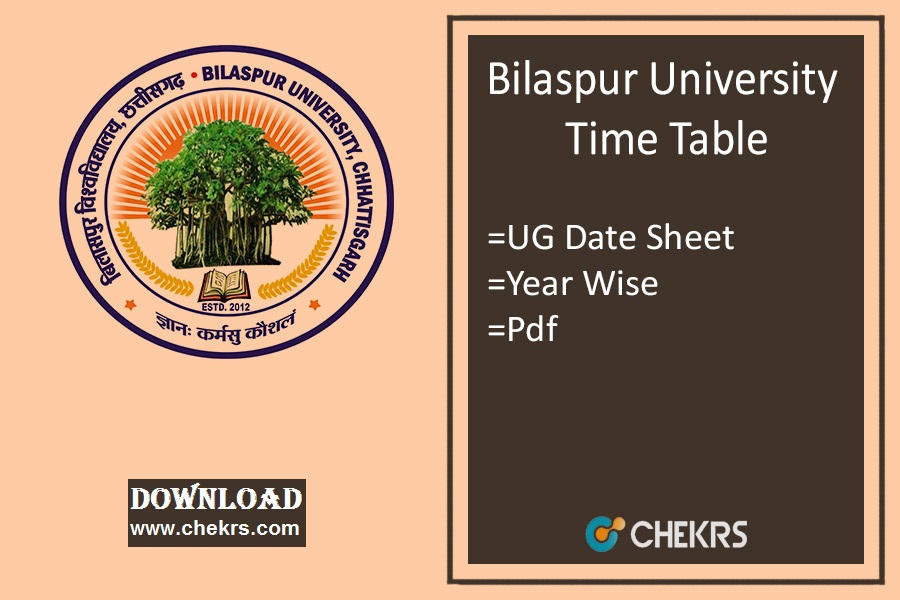 Bilaspur University Time Table - BA BSC BCOM BCA LLB Exam Date