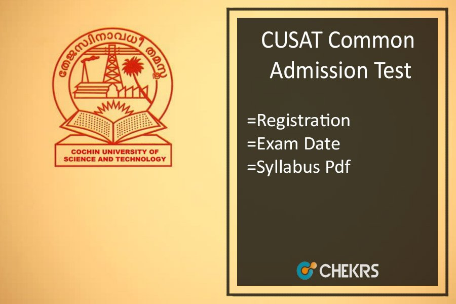 CUSAT CAT : Application Form, Eligibility, Date, Syllabus & Pattern