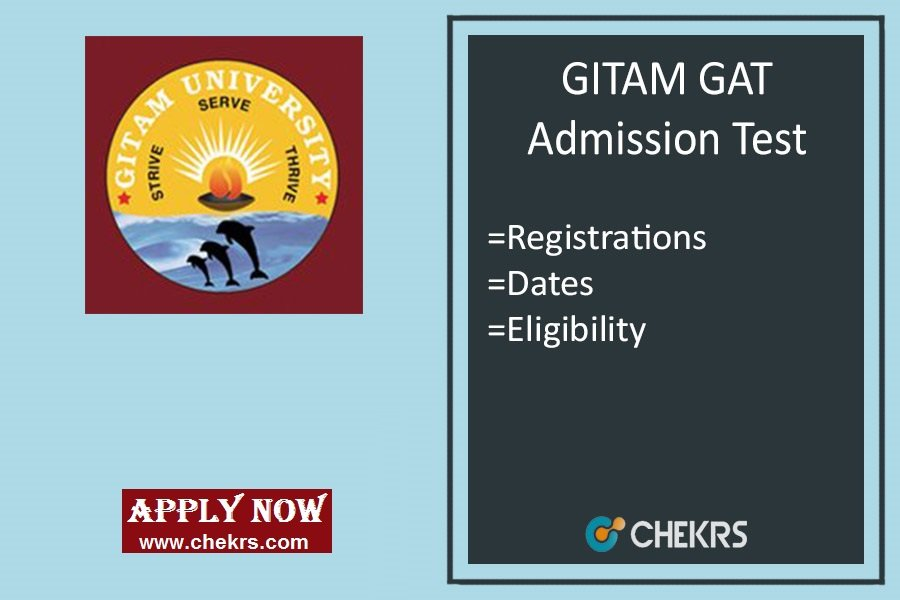 GITAM GAT : Application Form, Exam Date, Syllabus & Pattern