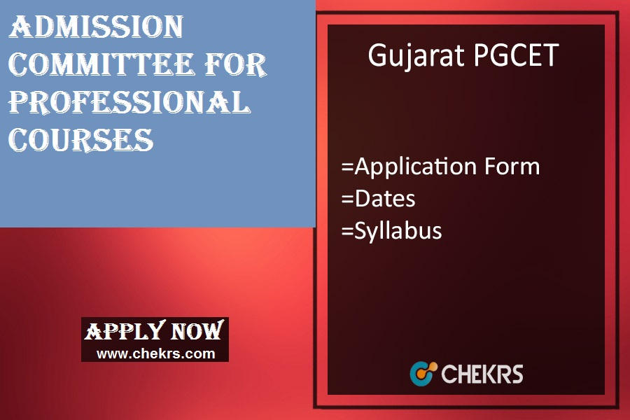 Gujarat PGCET : Admission, Application Form, Date, Syllabus