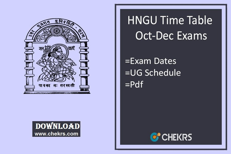 HNGU Time Table Oct Dec- 1st 3rd 5th Sem BA BSC BCOM Exam Schedule