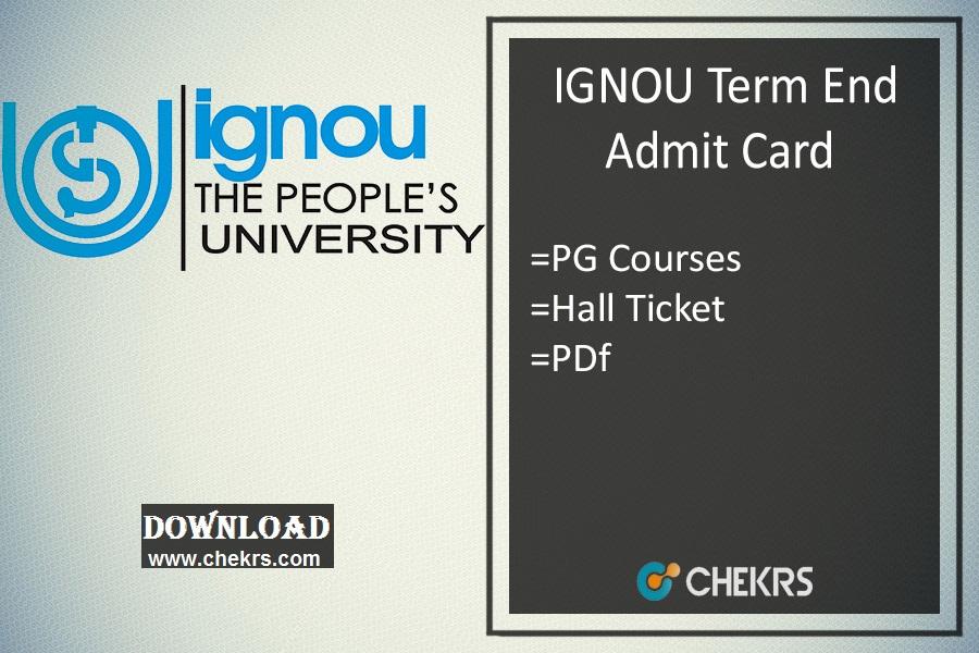 IGNOU MA MSC MCOM B.Ed LLB MCA Admit Card , Hall Ticket Download