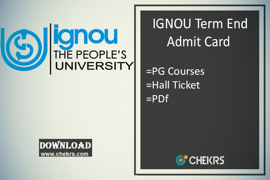 IGNOU MA MSC MCOM B.Ed LLB MCA Admit Card , Hall Ticket Download