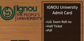 IGNOU Admit Card - BA BSC BCOM Dec Hall Ticket, Roll Number