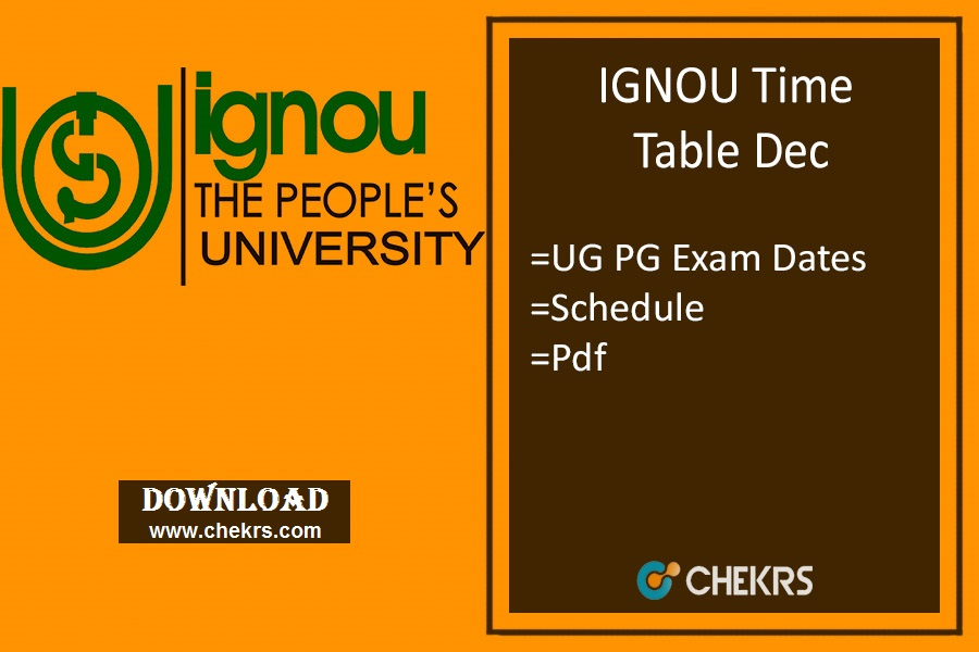 IGNOU Time Table Dec - BA BCOM MA MCOM B.Ed Term End Date Sheet