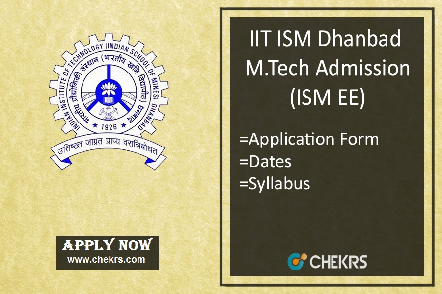 ISM EE : Admission, Application Form. Dates, Eligibility