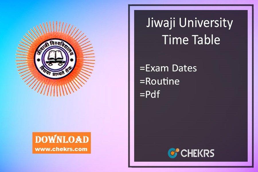 Jiwaji University Time Table - BA BSC BCOM LLB BCA 1st-3rd-5th Sem Date Sheet
