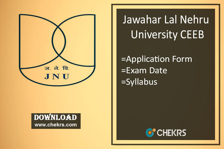 JNU CEEB : Application Form, Exam Date, Syllabus & Pattern