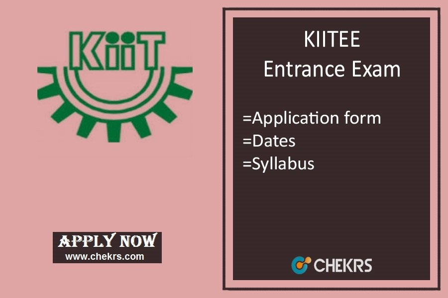 KIITEE : Application Form, Exam Dates, Eligibility, Syllabus