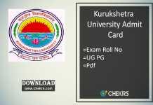 KUK Admit Card - Kurukshetra Univ UG PG LLB B.Ed Roll No Slip