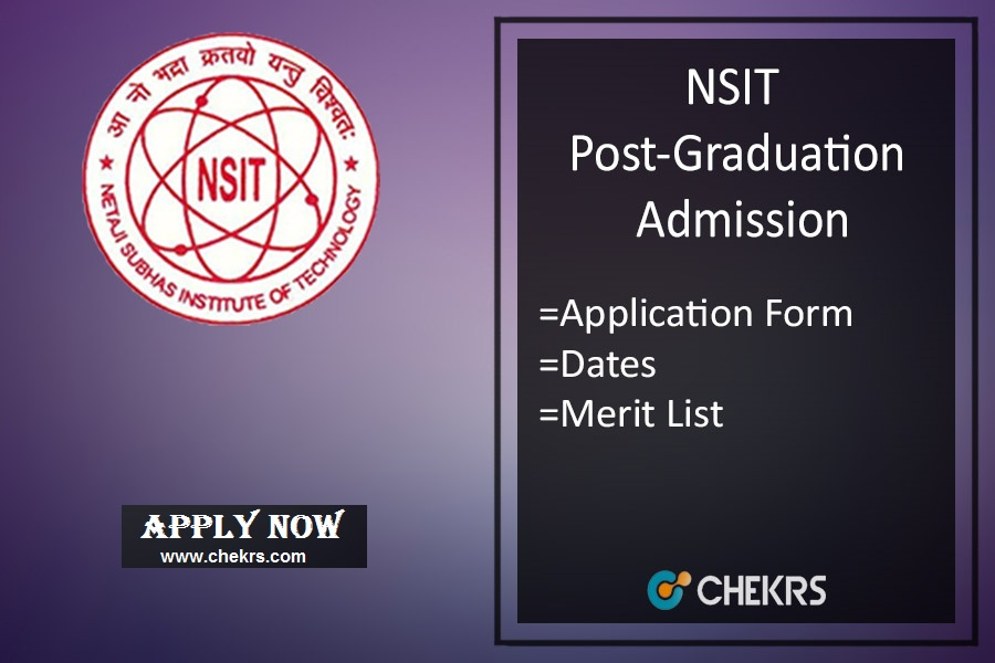 NSIT M.Tech Admission : PG Application Form, Dates, Eligibility