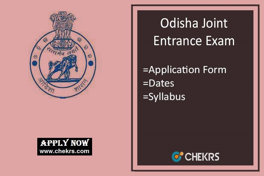 OJEE : Application Form, Exam Date, Eligibility, Syllabus & Pattern