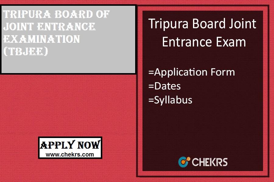 Tripura JEE : Application Form, Date, Eligibility, Syllabus