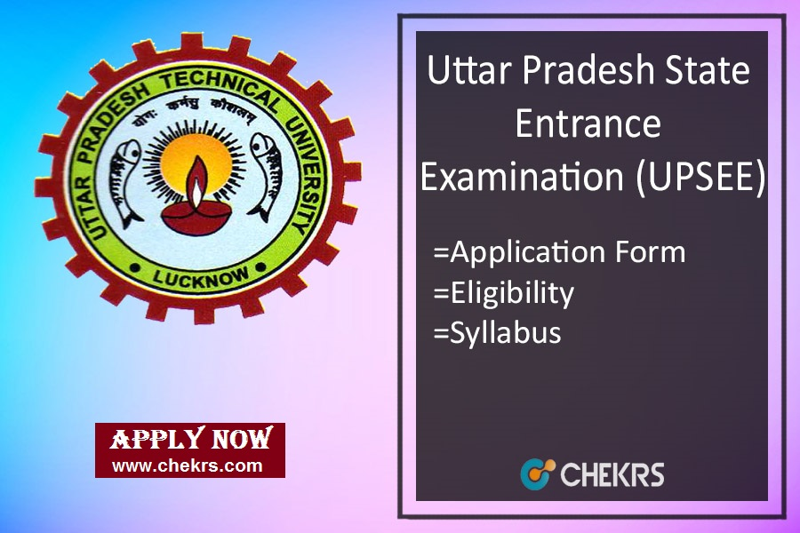 UPSEE : Application Form, Eligibility, Exam Date, Syllabus & Pattern