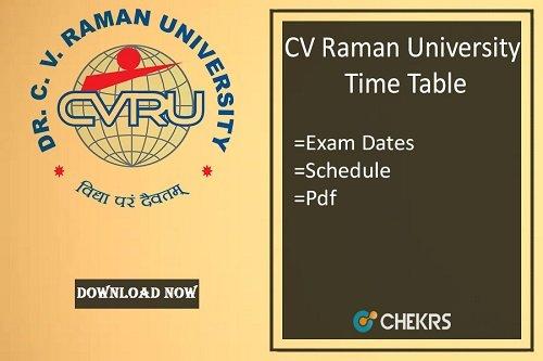 CV Raman University Time Table 2020