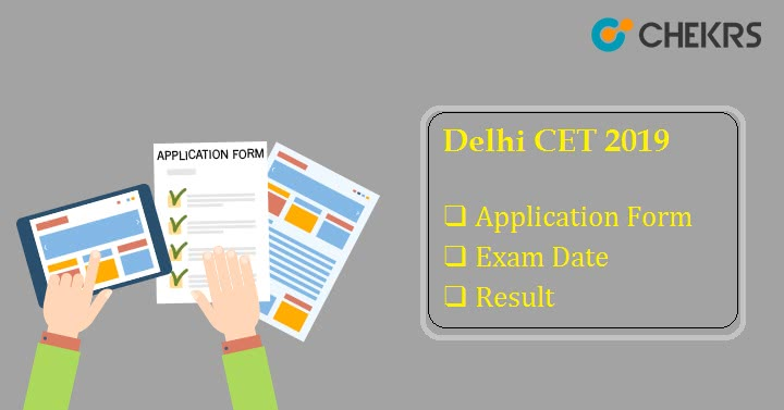 Delhi CET 2019 Application Form Exam Dates