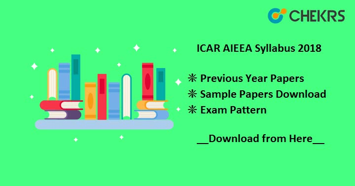 ICAR AIEEA Syllabus 2018 Pdf Old Papers