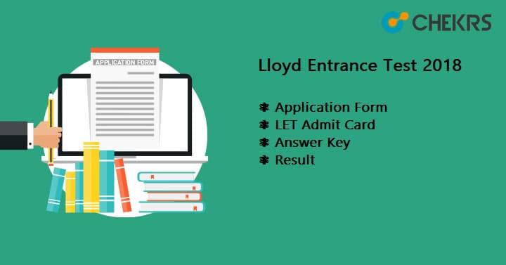 Lloyd Entrance Test LET Admit Card, Answer Key, Result