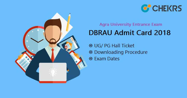 Agra University DBRAU Entrance Exam Admit Card