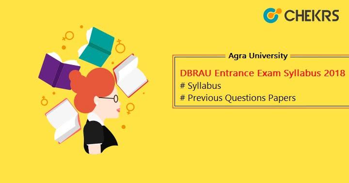 Agra University (DBRAU) Entrance Exam Syllabus 2018