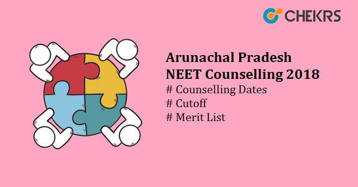 Arunachal Pradesh NEET Counselling 2018
