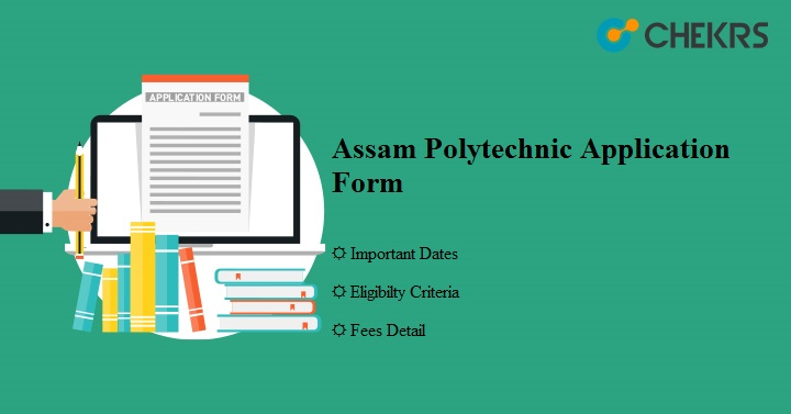 Assam Polytechnic Application Form Assam PAT