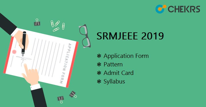 SRMJEEE Application form, Exam Dates