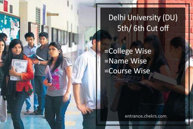 DU 5th 6th Cut Off List du.ac.in Merit/ Admission List