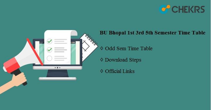 BU Bhopal 1st 3rd 5th Semester Time Table