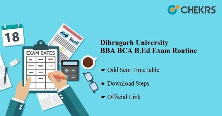 Dibrugarh University BBA BCA B.Ed Exam Routine