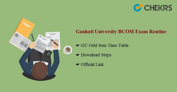 Gauhati University BCOM Exam Routine