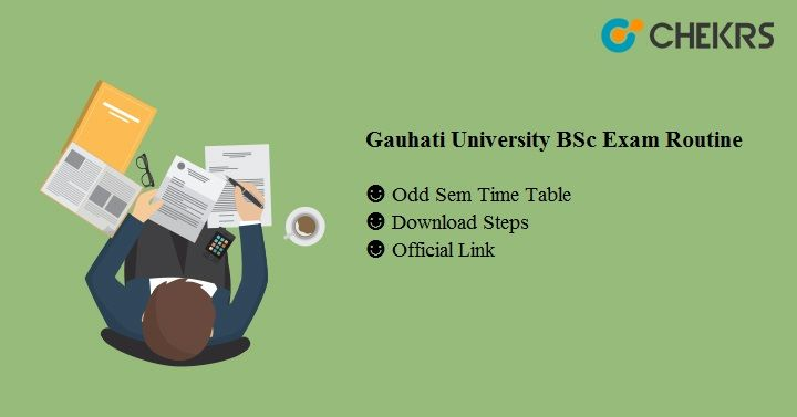 Gauhati University BSc Exam Routine
