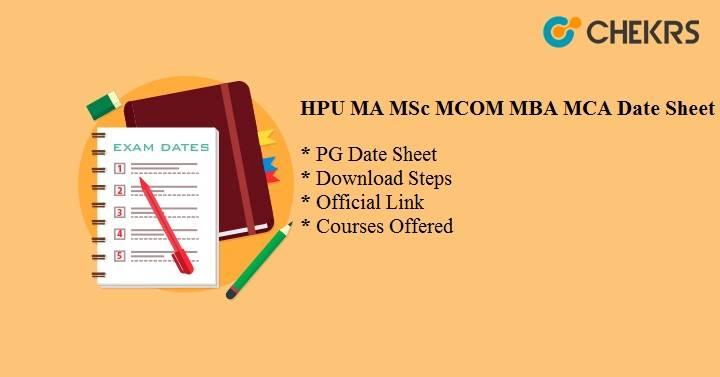 HPU MA MSc MCOM MBA MCA Date Sheet