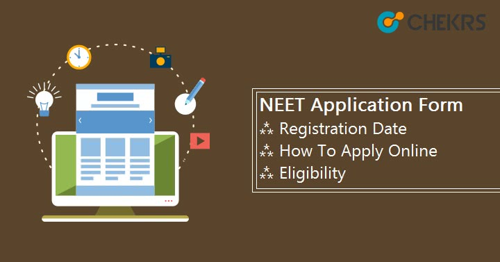 NEET Application Form How to Apply Registration Date
