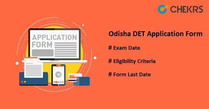 Odisha DET Application Form