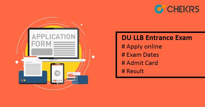 DU LLB Entrance Exam Admission Form, Dates,