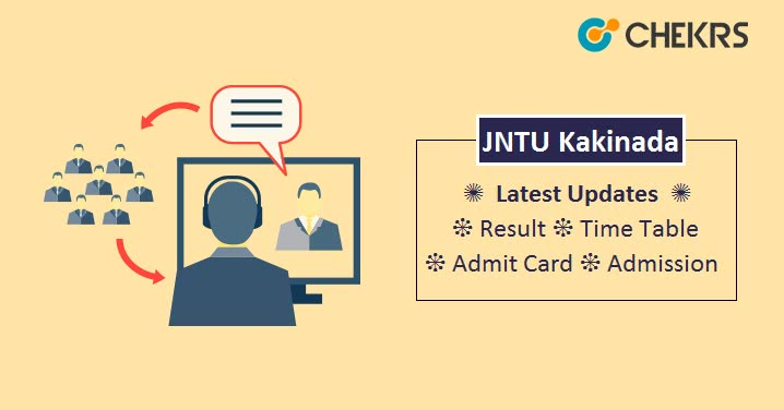 JNTU Kakinada Latest Updates, JNTUK Time Table, Results
