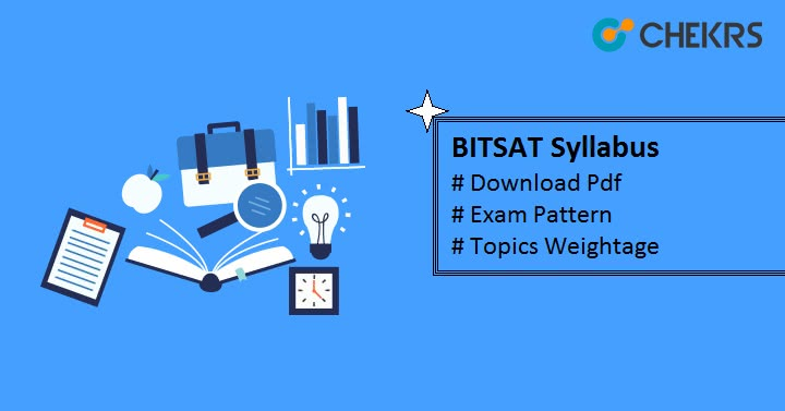 BITSAT Syllabus Pdf - Exam Pattern