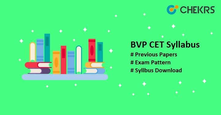 BVP CET Syllabus Pdf Download, Previous Papers
