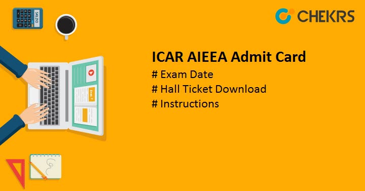 ICAR AIEEA Admit Card