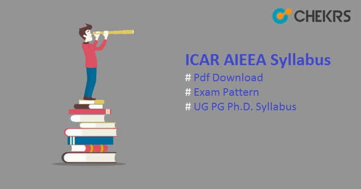 ICAR AIEEA Syllabus Exam Pattern