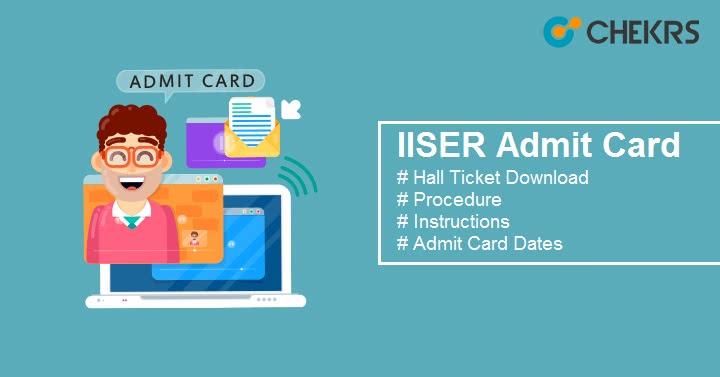 IISER Admit Card Hall Ticket