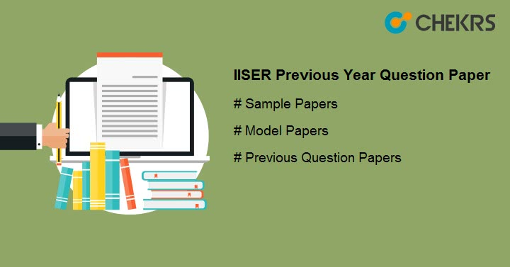 IISER Previous Year Question Paper